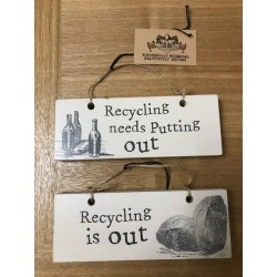 Recycling In and Out Sign