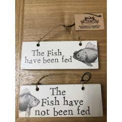 The Fish Fed and Not Fed Sign